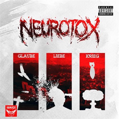 Neurotox - Glaube Liebe Krieg, CD